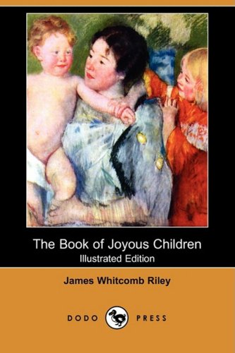9781406524376: The Book of Joyous Children (Illustrated Edition) (Dodo Press)