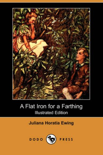 9781406525243: A Flat Iron for a Farthing (Illustrated Edition) (Dodo Press)