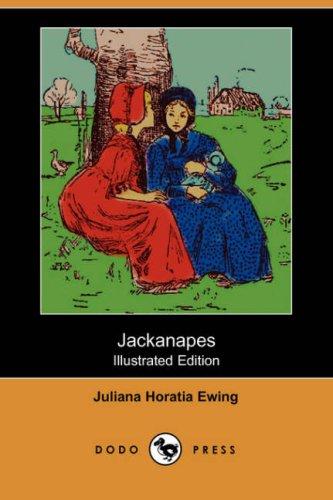 9781406525267: Jackanapes (Illustrated Edition) (Dodo Press)
