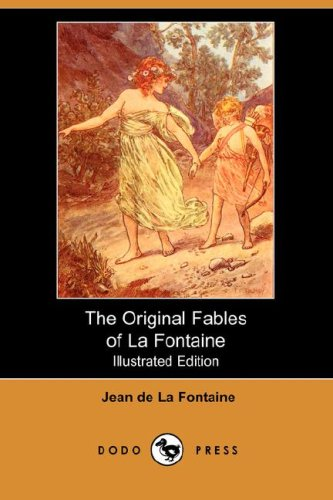 9781406525663: The Original Fables of La Fontaine