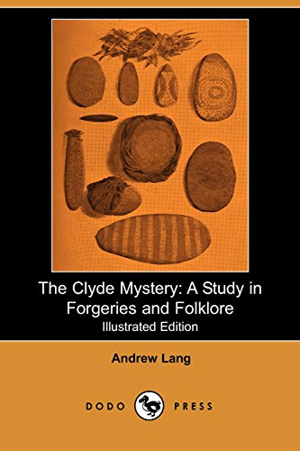 9781406526318: The Clyde Mystery: A Study in Forgeries and Folklore