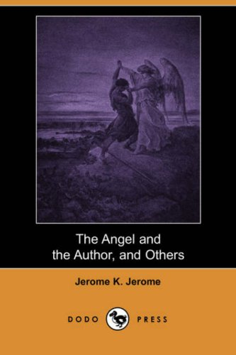9781406527414: The Angel and the Author, and Others (Dodo Press)