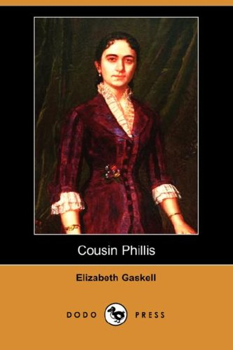 9781406527940: Cousin Phillis (Dodo Press)