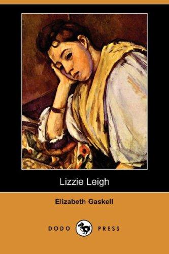 9781406528015: Lizzie Leigh (Dodo Press)