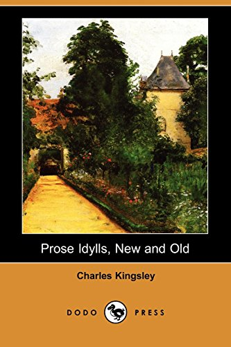 9781406528725: Prose Idylls, New and Old (Dodo Press)