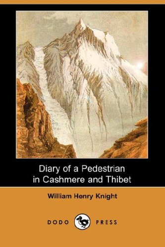 9781406529289: Diary of a Pedestrian in Cashmere and Thibet (Dodo Press)