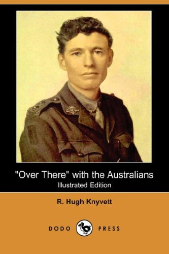 9781406529371: Over There with the Australians (Illustrated Edition) (Dodo Press)