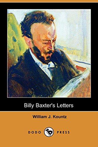 Billy Baxter's Letters (Dodo Press): Kountz, William J.