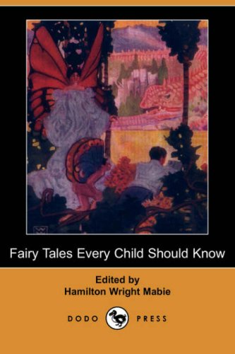 9781406529579: Fairy Tales Every Child Should Know (Dodo Press)