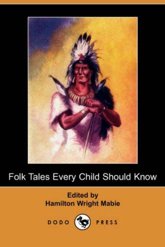 9781406529593: Folk Tales Every Child Should Know (Dodo Press)