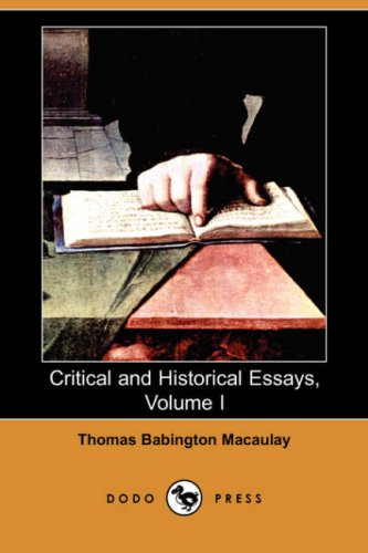 9781406529685: Critical and Historical Essays, Volume I (Dodo Press)