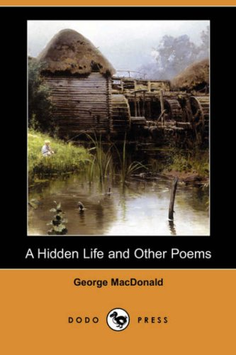 9781406530001: A Hidden Life and Other Poems (Dodo Press)