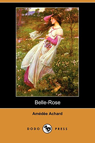 9781406531046: Belle-Rose (Dodo Press) (French Edition)
