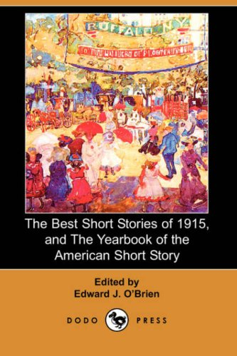 9781406531534: The Best Short Stories of 1915, and the Yearbook of the American Short Story (Dodo Press)