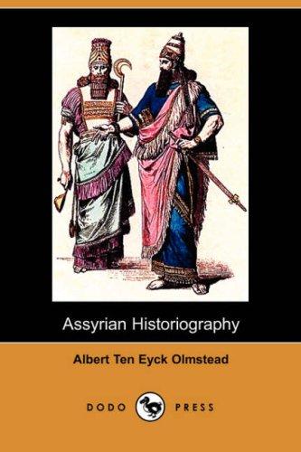 9781406531992: Assyrian Historiography (Dodo Press)