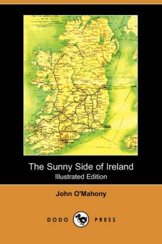 The Sunny Side of Ireland, with a: John O Mahony