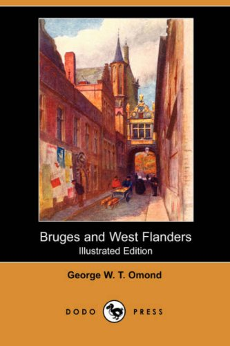 9781406532029: Bruges and West Flanders (Illustrated Edition) (Dodo Press)