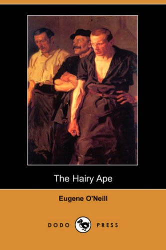 9781406532074: The Hairy Ape (Dodo Press)