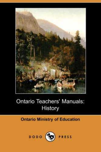 9781406532128: Ontario Teachers' Manuals: History (Dodo Press)