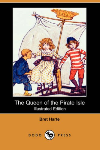 The Queen of the Pirate Isle (Illustrated