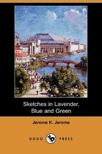9781406534566: Sketches in Lavender, Blue and Green (Dodo Press)