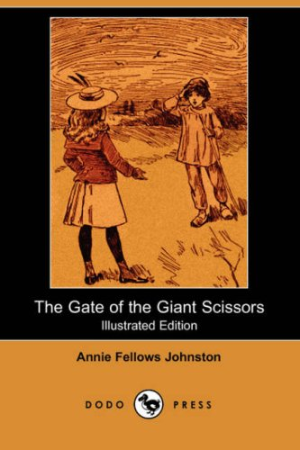 9781406535129: The Gate of the Giant Scissors (Illustrated Edition) (Dodo Press)