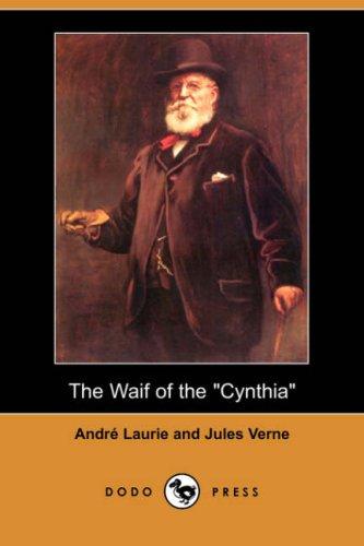 9781406535860: The Waif of the Cynthia (Dodo Press)