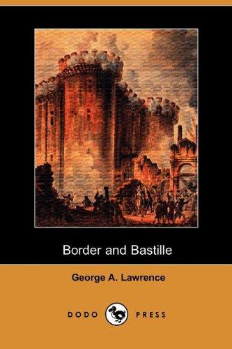 9781406536041: Border and Bastille (Dodo Press)