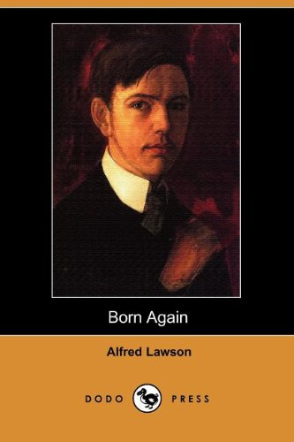 Born Again (Dodo Press): Lawson, Alfred