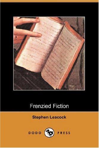 9781406536294: Frenzied Fiction (Dodo Press)