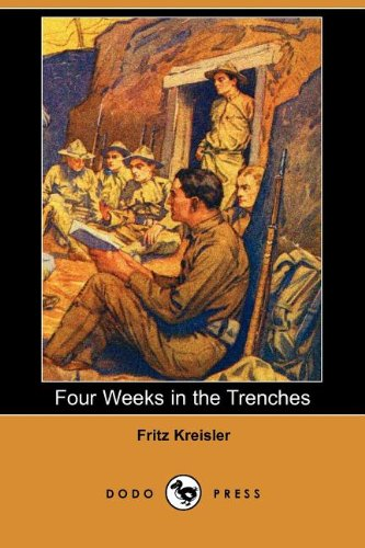 9781406536522: Four Weeks in the Trenches (Dodo Press)