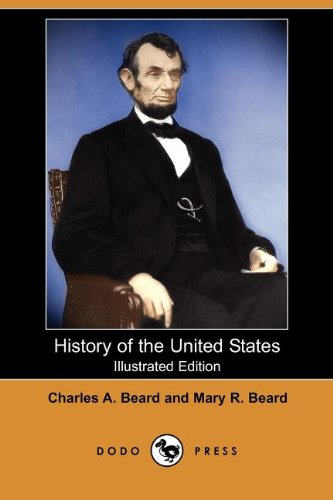 9781406536966: History of the United States (Illustrated Edition) (Dodo Press)
