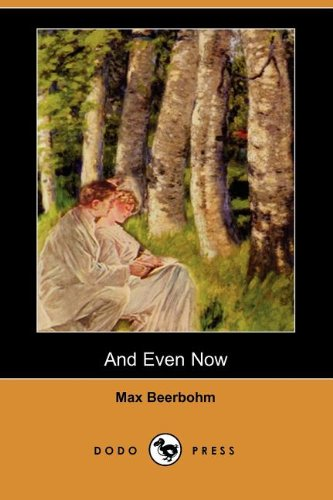 9781406537222: And Even Now (Dodo Press)