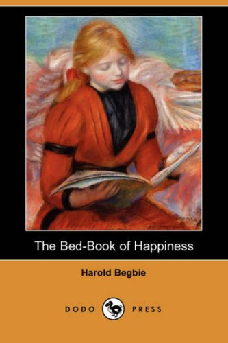 9781406537420: The Bed-Book of Happiness (Dodo Press)
