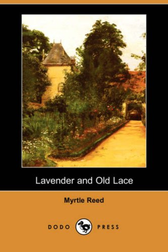 9781406537857: Lavender and Old Lace (Dodo Press)