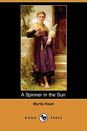 9781406537871: A Spinner in the Sun (Dodo Press)
