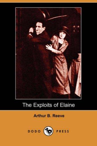 9781406538137: The Exploits of Elaine (Dodo Press)