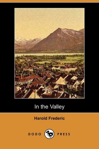 9781406538373: In the Valley (Dodo Press)
