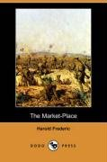 9781406538380: The Market-place