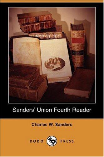 9781406538526: Sanders' Union Fourth Reader (Dodo Press)