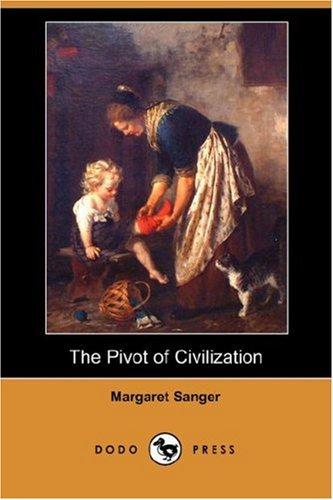 9781406538601: The Pivot of Civilization (Dodo Press)