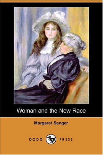 9781406538670: Woman and the New Race (Dodo Press)