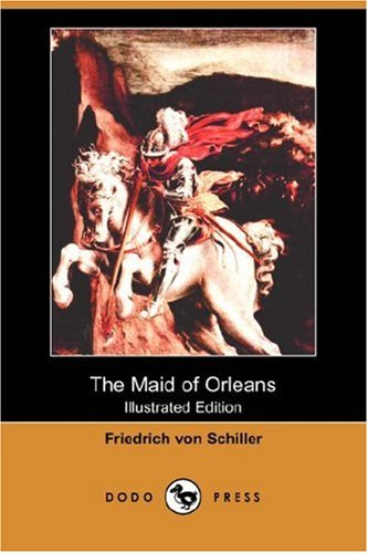 9781406539011: The Maid of Orleans (Illustrated Edition) (Dodo Press)