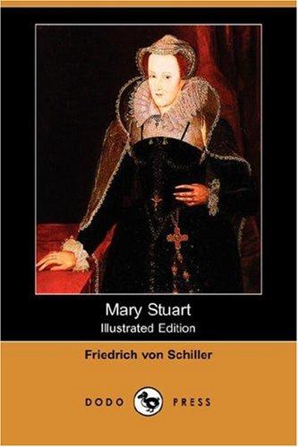 9781406539028: Mary Stuart (Illustrated Edition) (Dodo Press)
