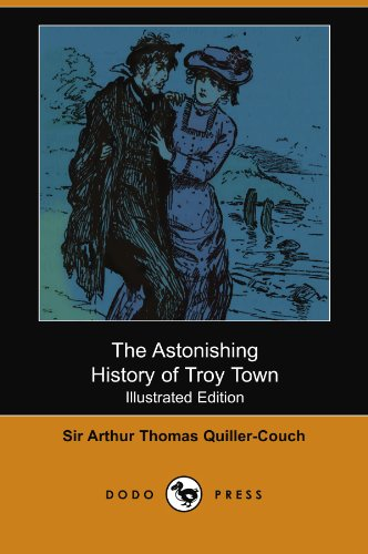 9781406539592: The Astonishing History of Troy Town (Illustrated Edition) (Dodo Press)
