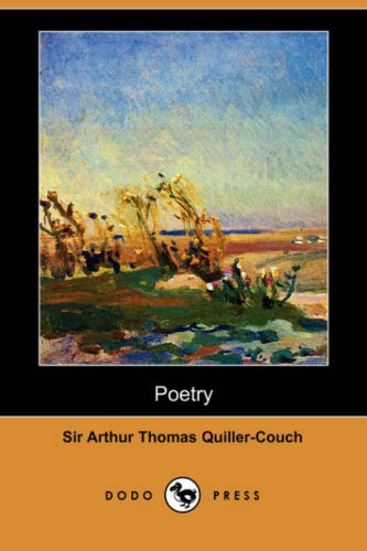Poetry (1406539775) by Quiller-Couch, Arthur; Quiller-Couch, Sir Arthur Thomas