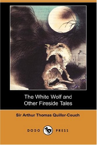 9781406539868: The White Wolf and Other Fireside Tales (Dodo Press)