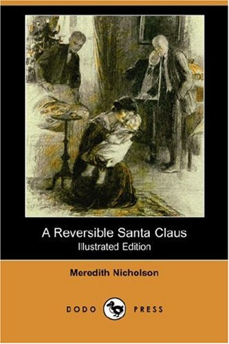 9781406540284: A Reversible Santa Claus (Illustrated Edition) (Dodo Press)