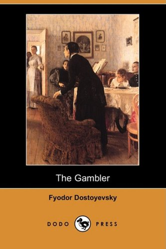 9781406540888: The Gambler (Dodo Press)