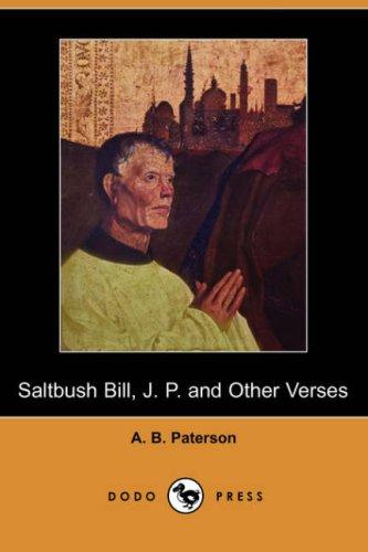 9781406541274: Saltbush Bill, J. P. and Other Verses (Dodo Press)